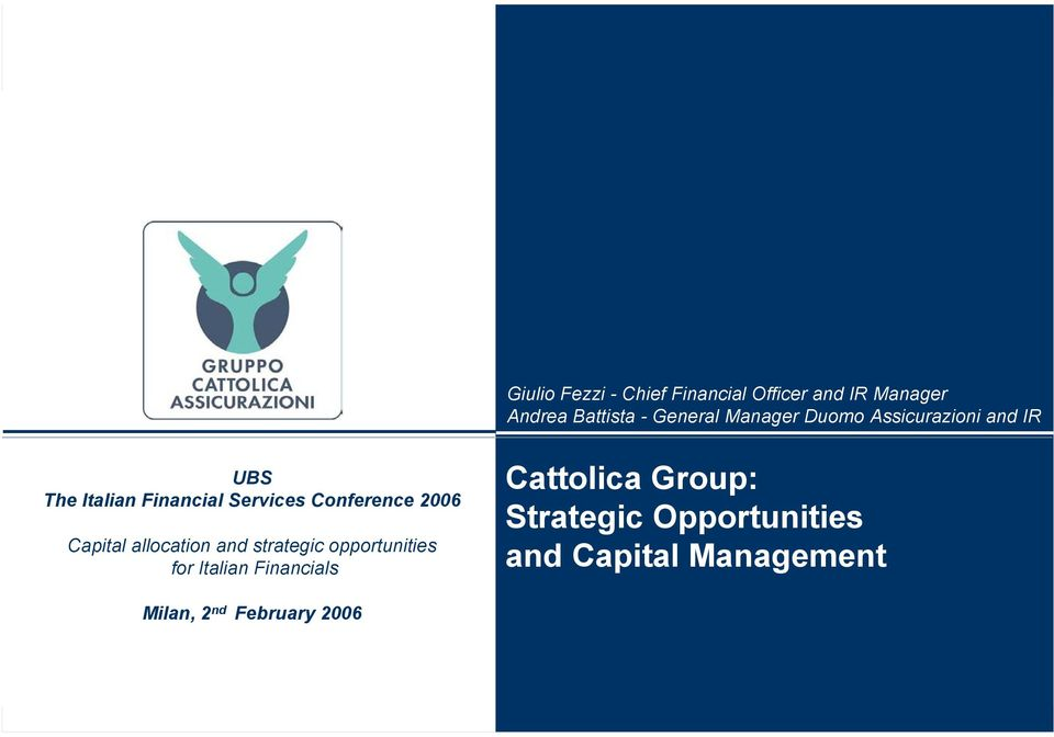 Conference 2006 Capital allocation and strategic opportunities for Italian