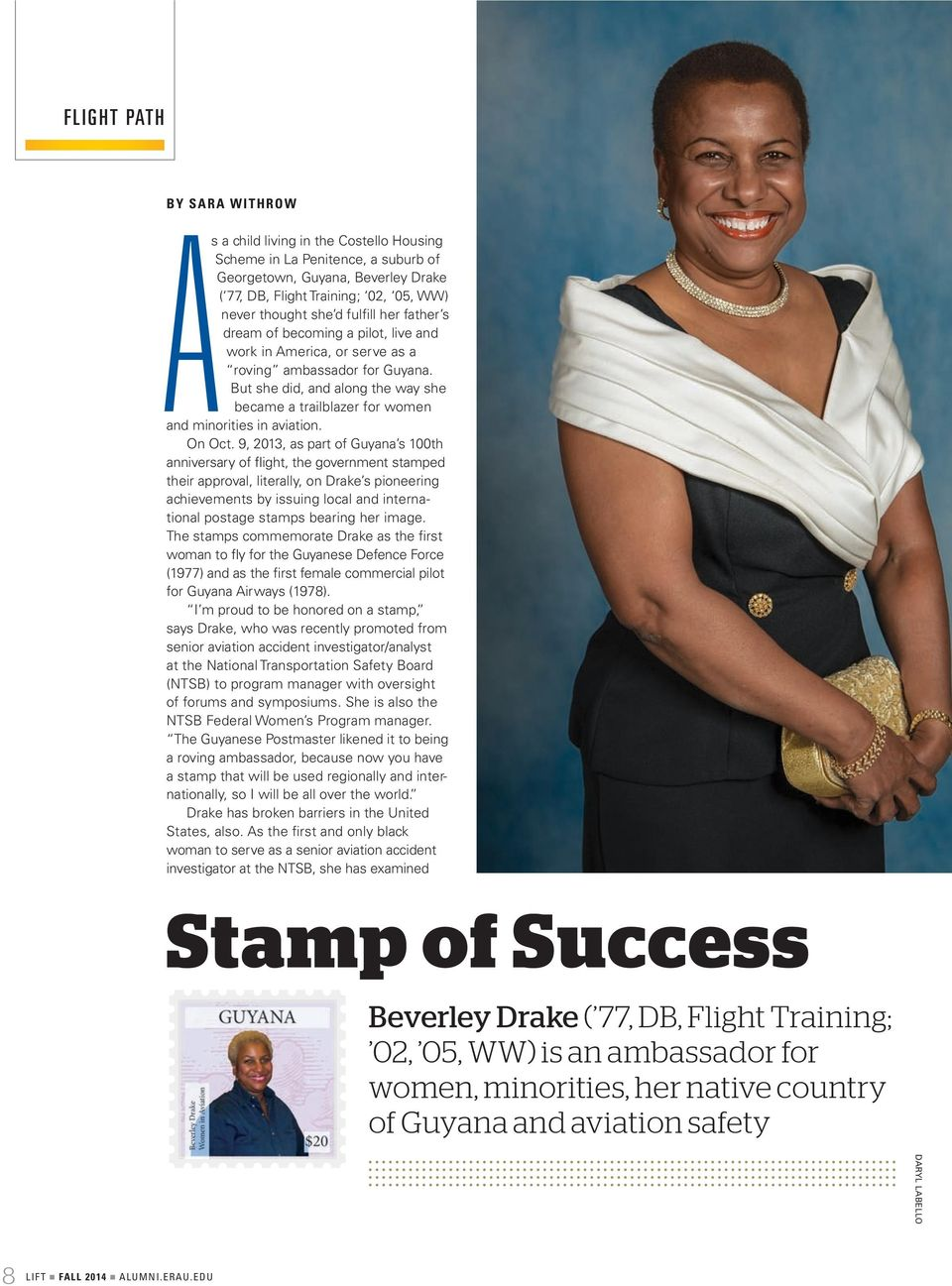 But she did, and along the way she became a trailblazer for women and minorities in aviation. On Oct.