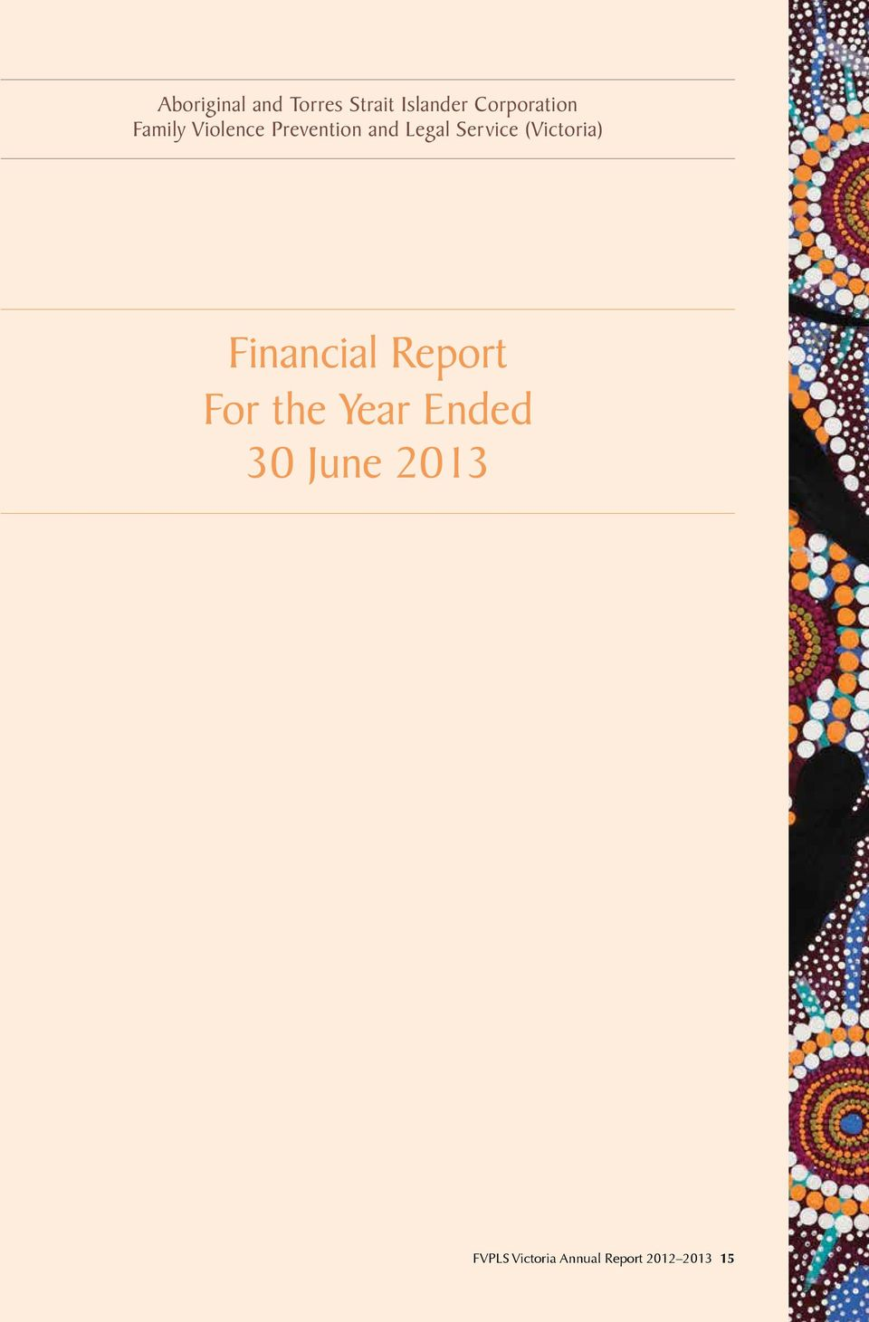 Service (Victoria) Financial Report For the Year
