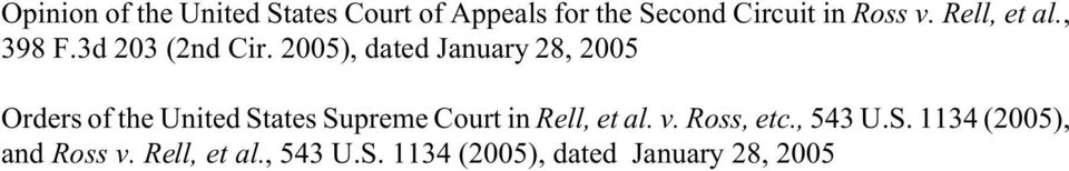2005), dated January 28, 2005 Orders of the United States Supreme Court in