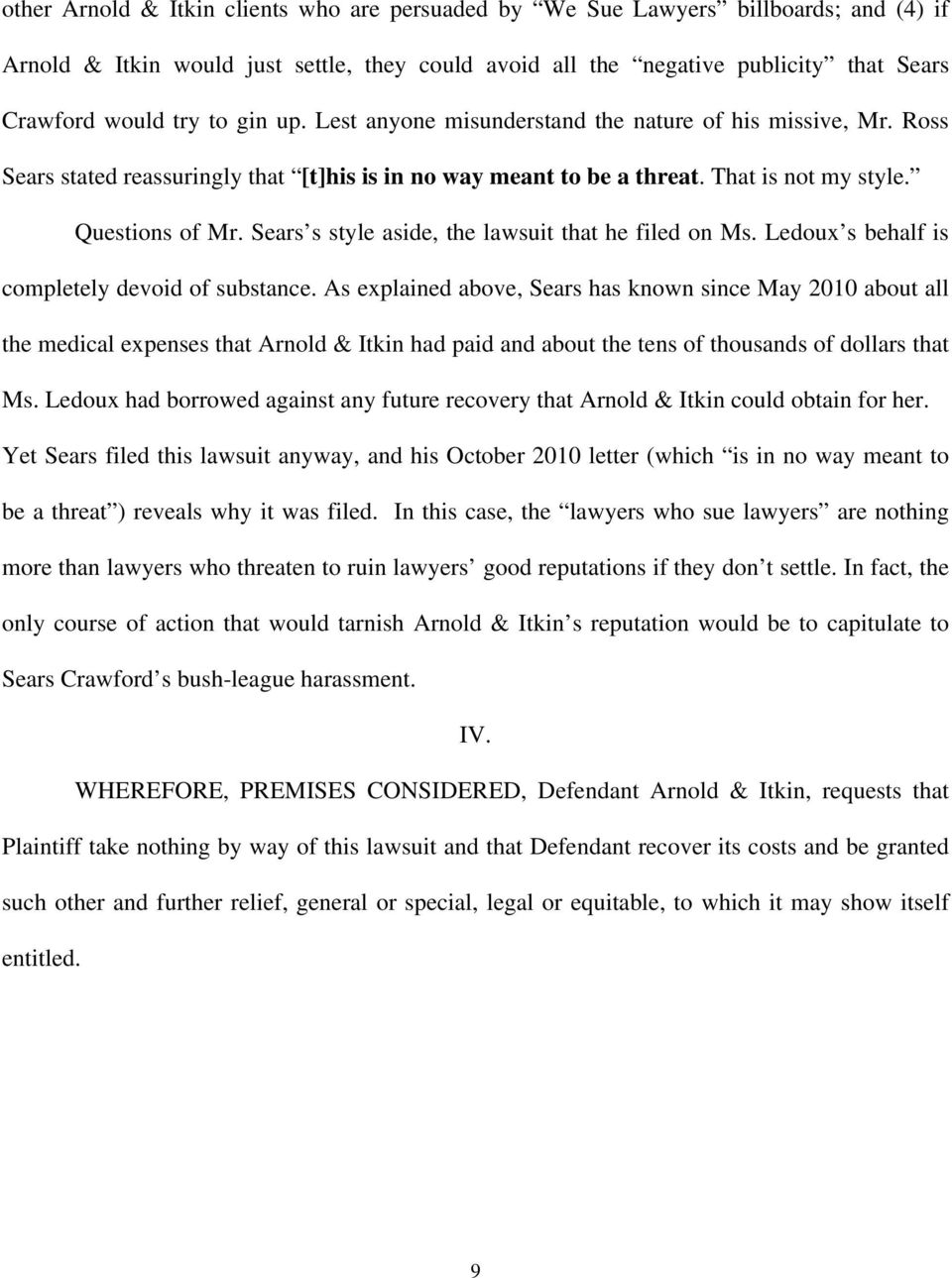 Sears s style aside, the lawsuit that he filed on Ms. Ledoux s behalf is completely devoid of substance.