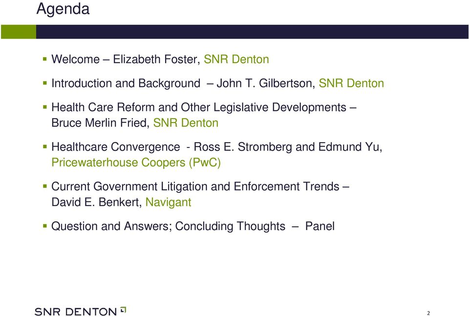 Denton Healthcare Convergence - Ross E.