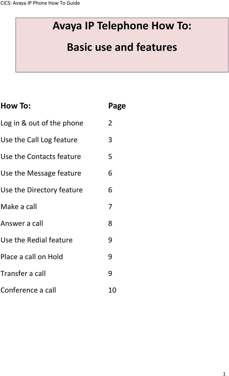 Message feature 6 Use the Directory feature 6 Make a call 7 Answer a call 8 Use