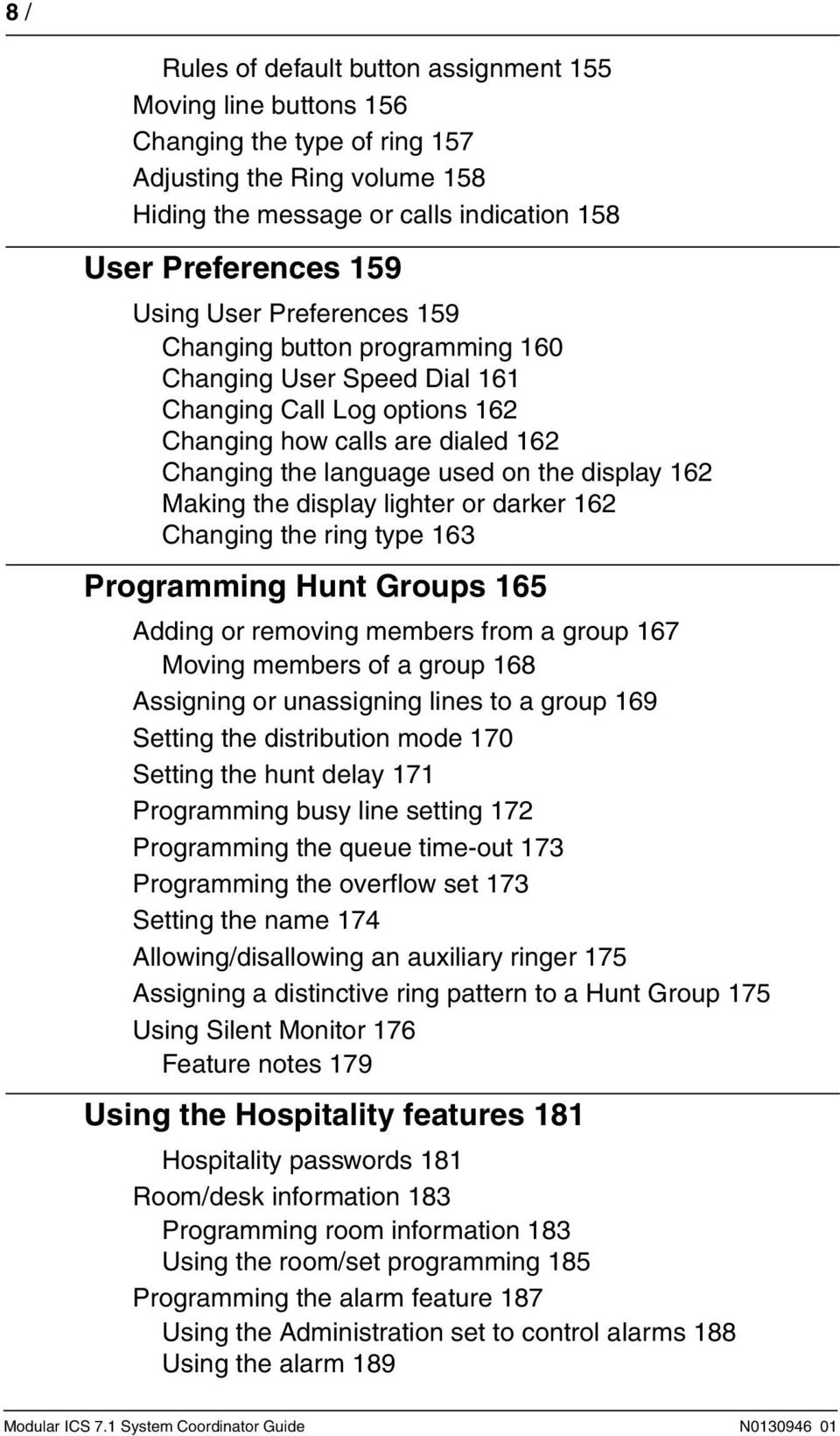 the display lighter or darker 162 Changing the ring type 163 Programming Hunt Groups 165 Adding or removing members from a group 167 Moving members of a group 168 Assigning or unassigning lines to a
