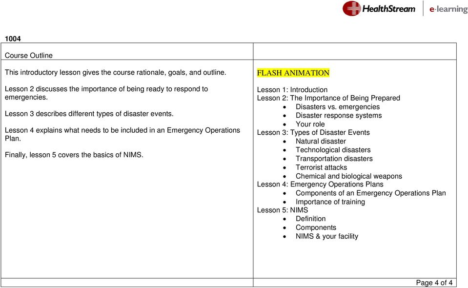 FLASH ANIMATION Lesson 1: Introduction Lesson 2: The Importance of Being Prepared Disasters vs.