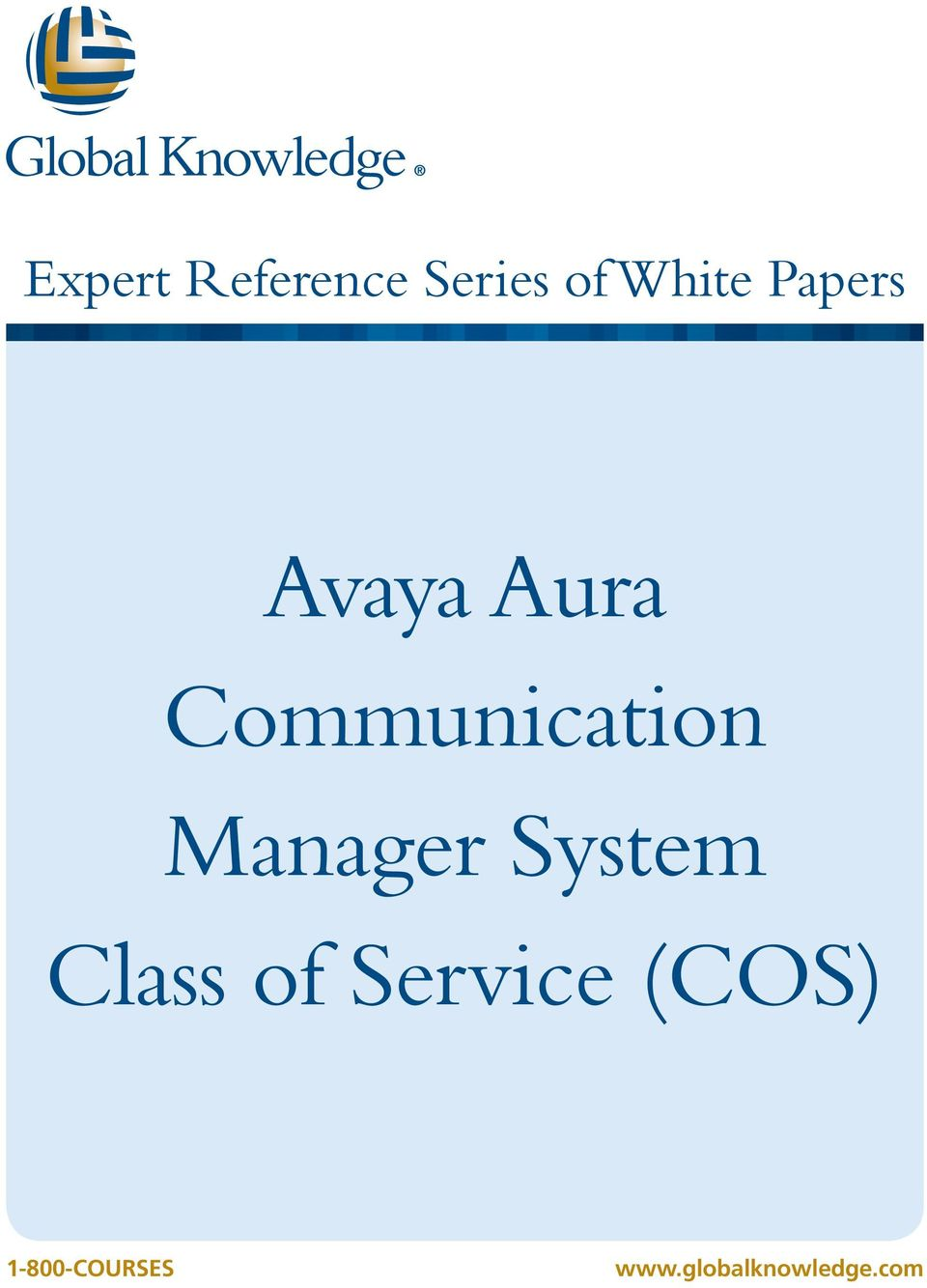 Manager System Class of Service