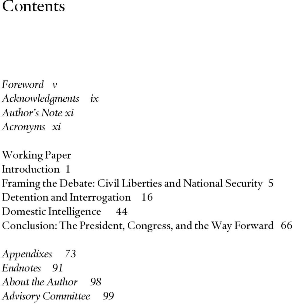 and Interrogation 16 Domestic Intelligence 44 Conclusion: The President, Congress,