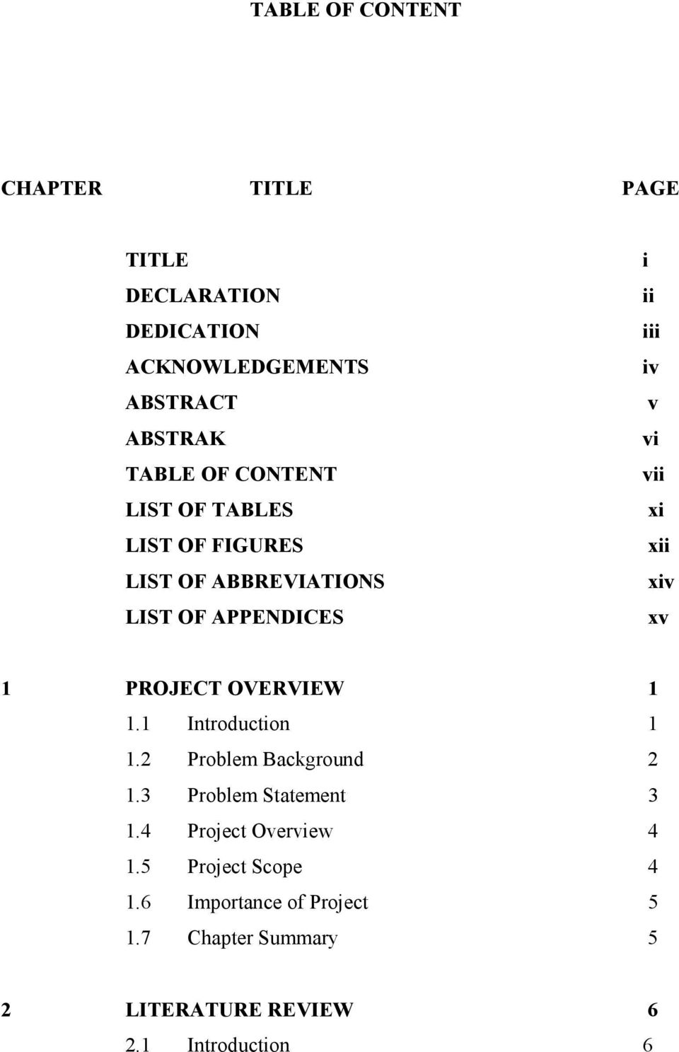 xv 1 PROJECT OVERVIEW 1 1.1 Introduction 1 1.2 Problem Background 2 1.3 Problem Statement 3 1.