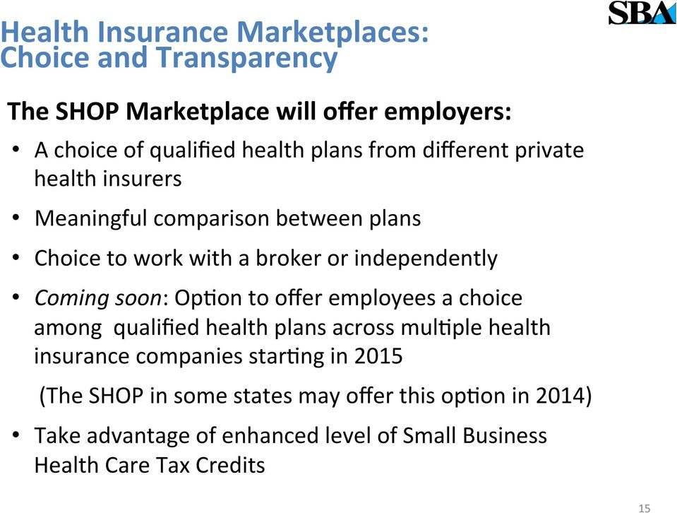 Coming soon: OpFon to offer employees a choice among qualified health plans across mulfple health insurance companies starfng in