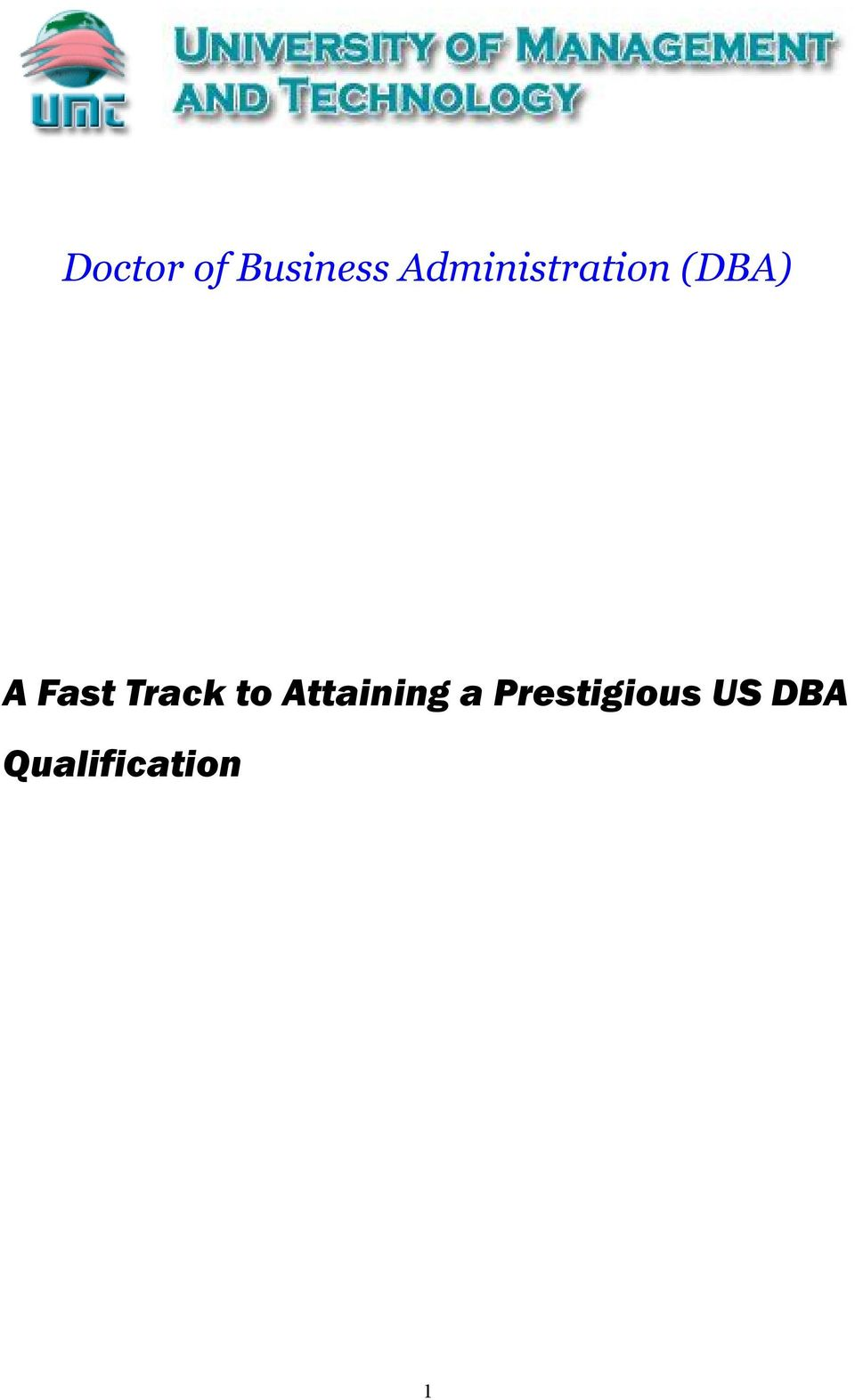 Fast Track to Attaining a