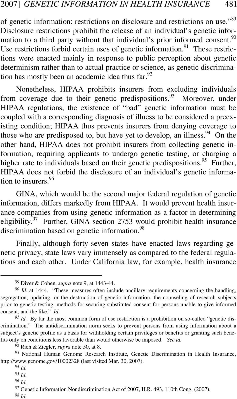 90 Use restrictions forbid certain uses of genetic information.