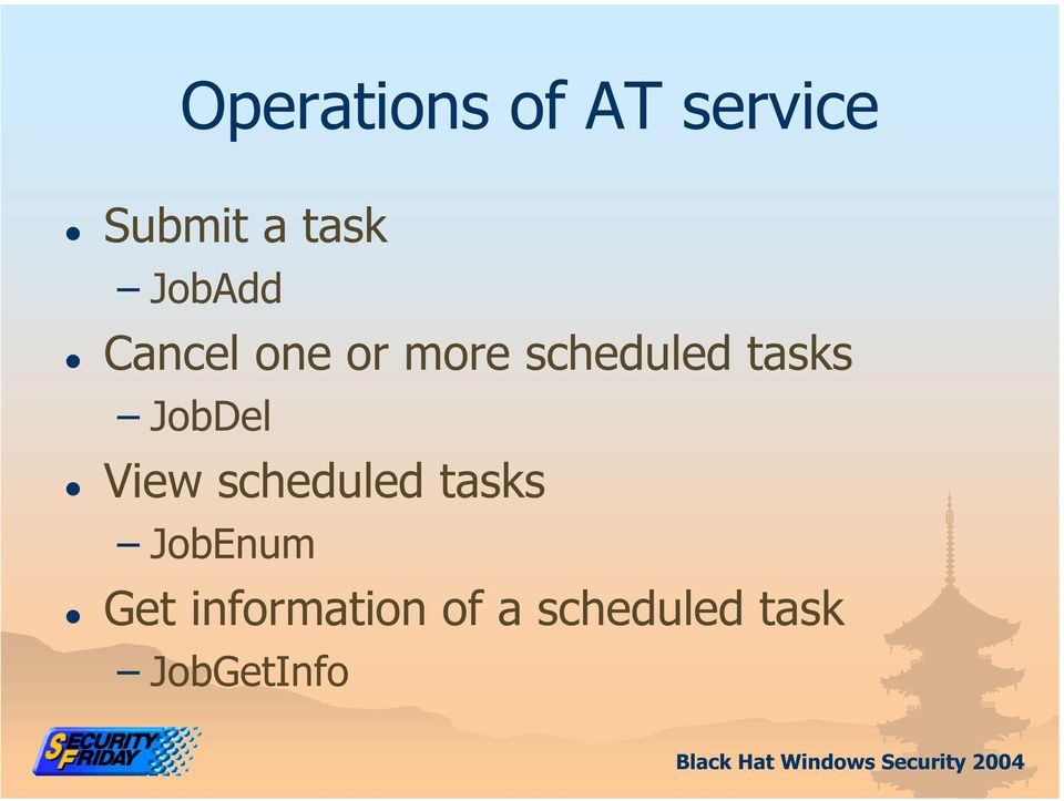 tasks JobDel View scheduled tasks
