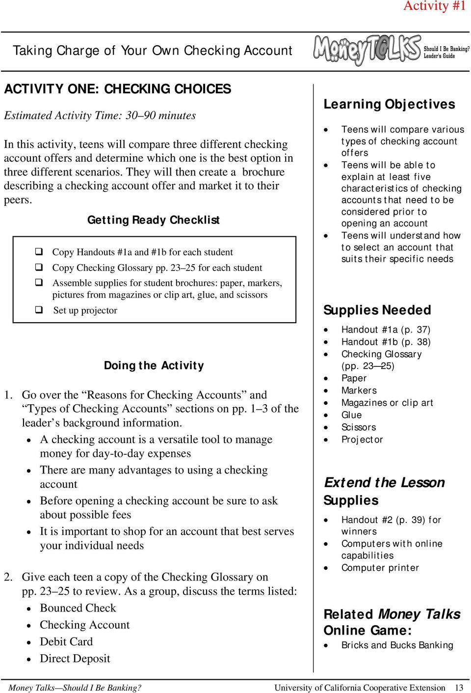 Getting Ready Checklist Copy Handouts #1a and #1b for each student Copy Checking Glossary pp.