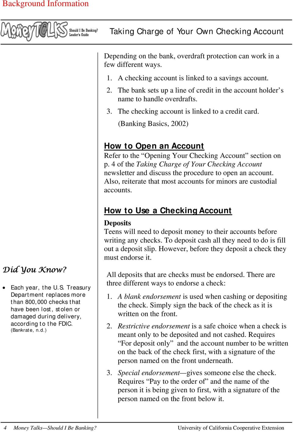 (Banking Basics, 2002) How to Open an Account Refer to the Opening Your Checking Account section on p.