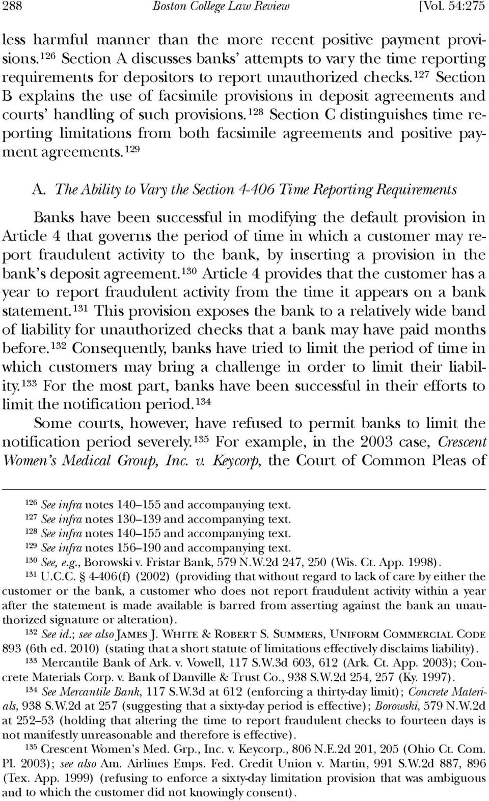 127 Section B explains the use of facsimile provisions in deposit agreements and courts handling of such provisions.