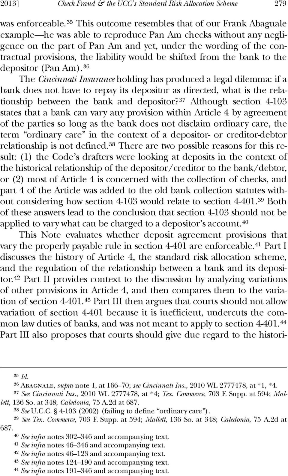 provisions, the liability would be shifted from the bank to the depositor (Pan Am).