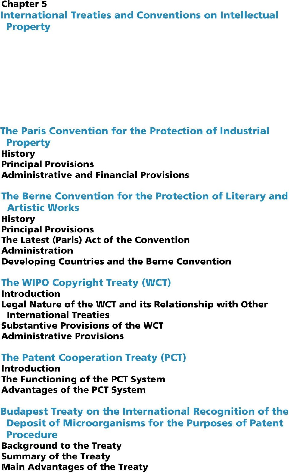 Berne Convention The WIPO Copyright Treaty (WCT) Introduction Legal Nature of the WCT and its Relationship with Other International Treaties Substantive Provisions of the WCT Administrative