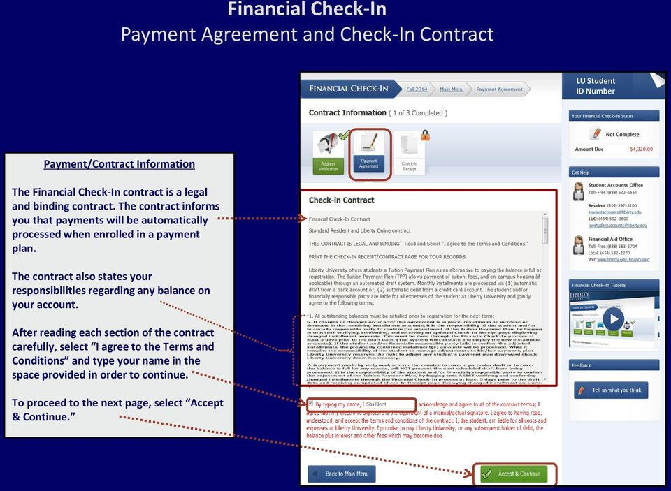 The contract also states your responsibilities regarding any balance on your account.