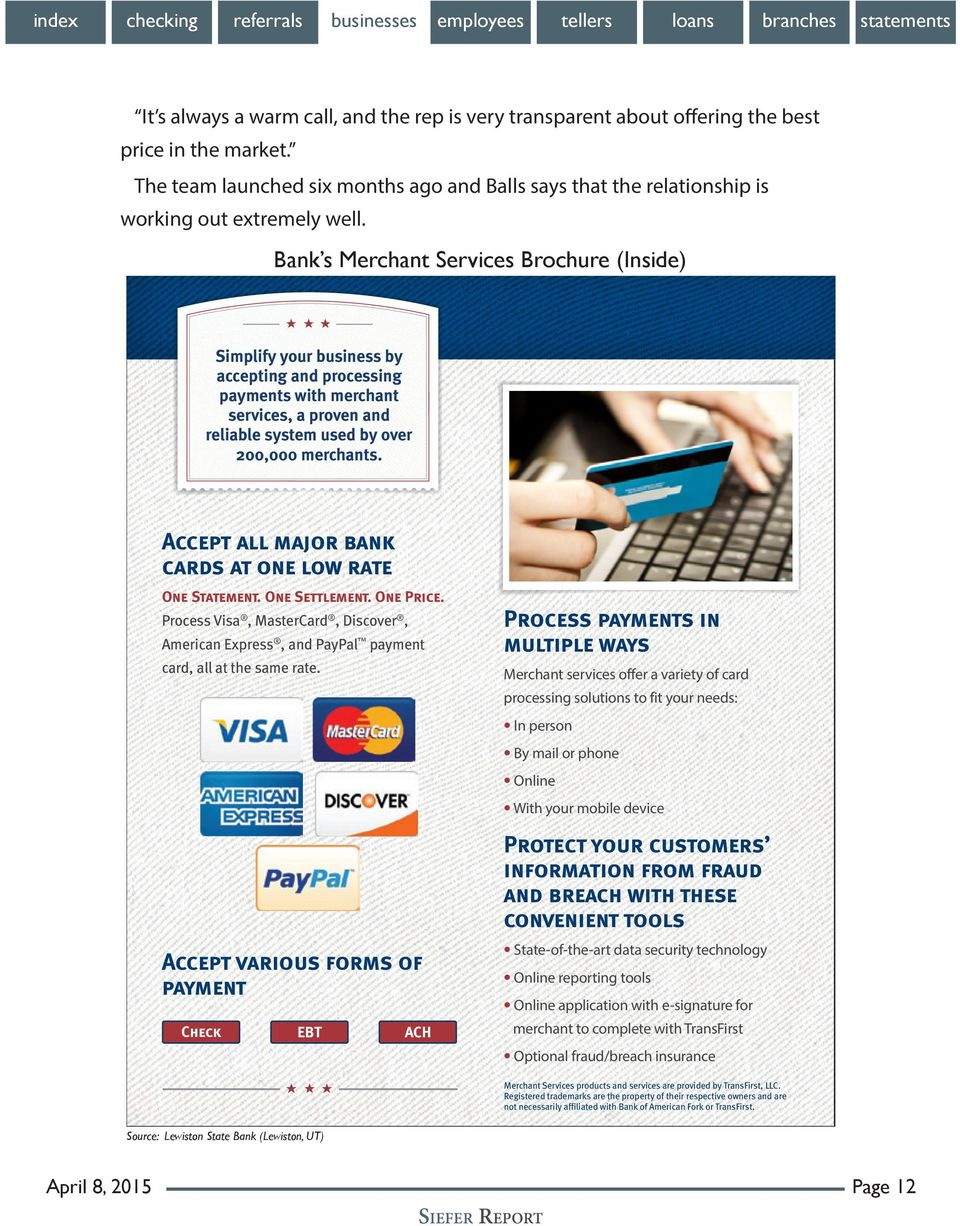Bank s Merchant Services Brochure (Inside) Simplify your business by The Title Will Go accepting and processing payments with merchant services, a proven and reliable system used by over 200,000