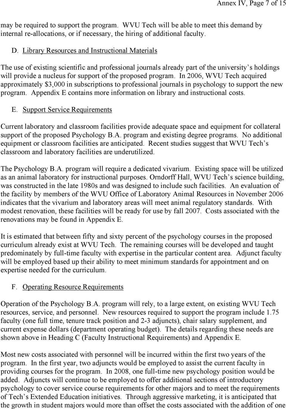 program. In 2006, WVU Tech acquired approximately $,000 in subscriptions to professional journals in psychology to support the new program.