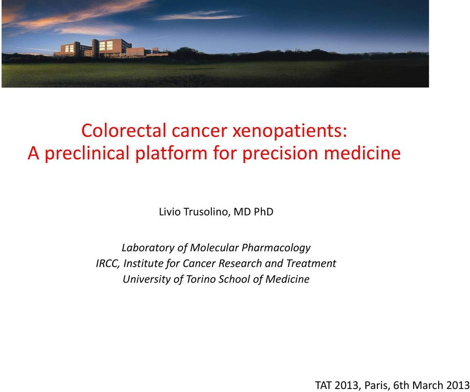 Molecular Pharmacology IRCC, Institute for Cancer Research and
