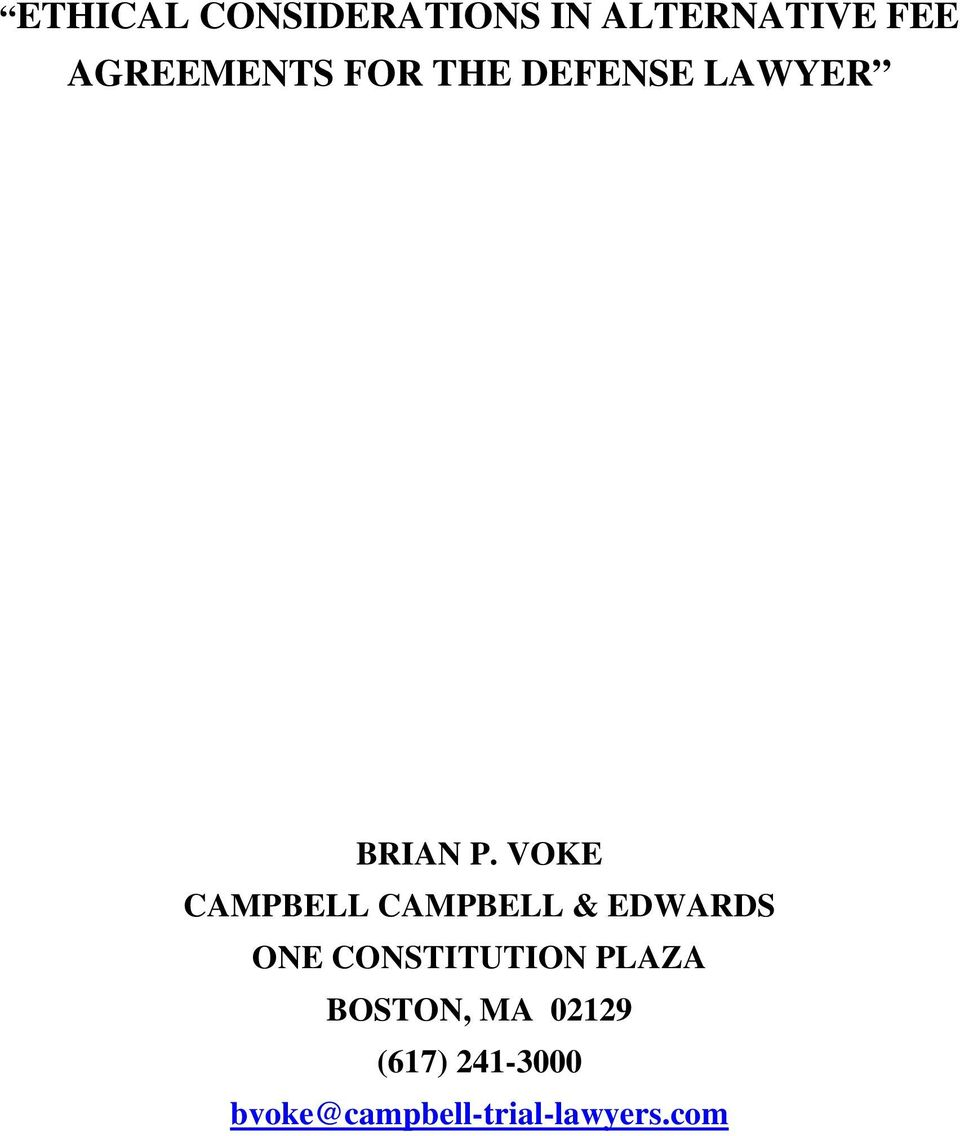 VOKE CAMPBELL CAMPBELL & EDWARDS ONE CONSTITUTION