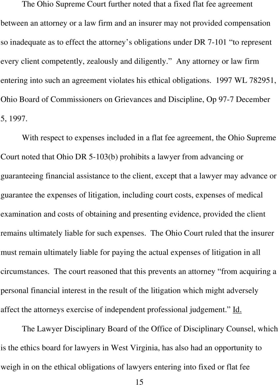 1997 WL 782951, Ohio Board of Commissioners on Grievances and Discipline, Op 97-7 December 5, 1997.