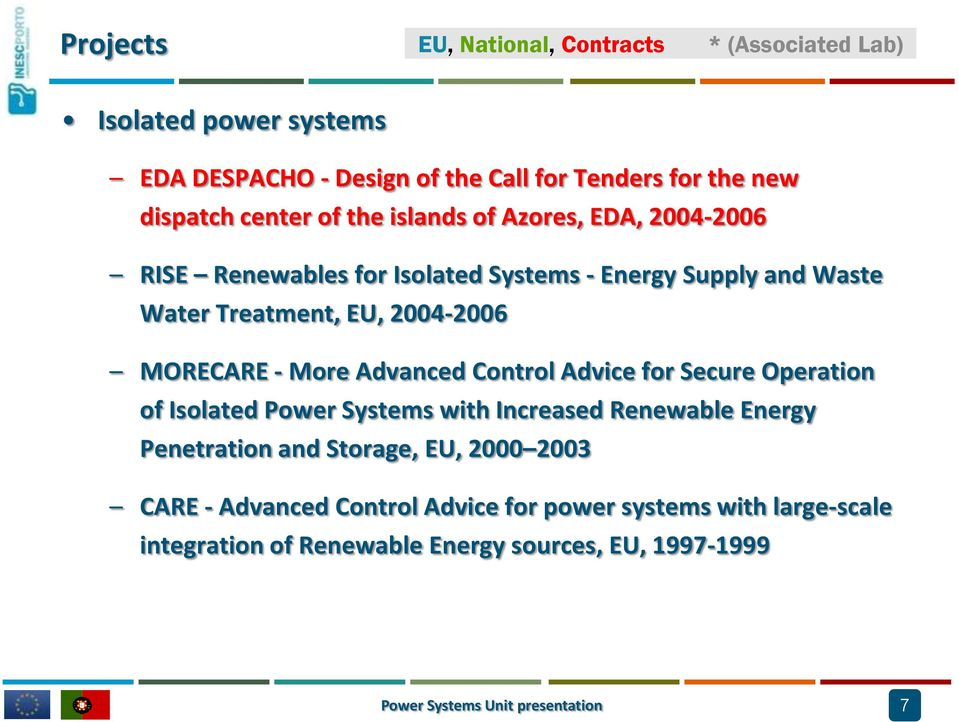 More Advanced Control Advice for Secure Operation of Isolated Power Systems with Increased Renewable Energy Penetration and Storage, EU, 2000 2003
