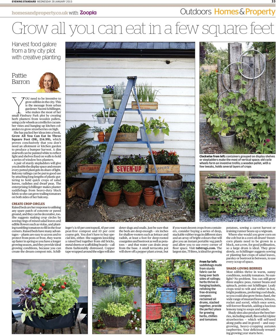 This is the message from urban gardener Naomi Schillinger, who makes the most of her small Finsbury Park plot by creating herb planters from wooden pallets, using cycle wheels as a trellis for