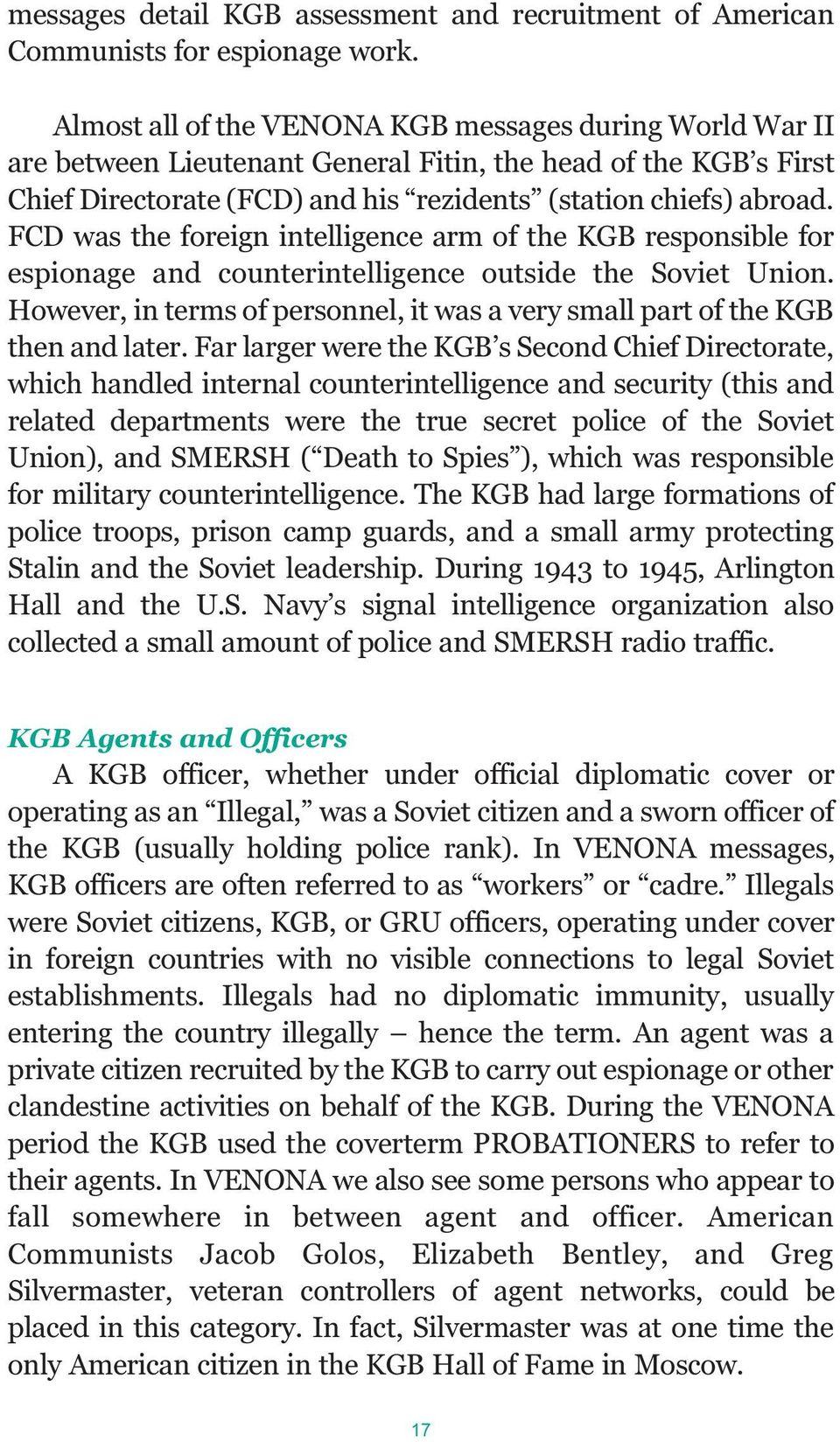 FCD was the foreign intelligence arm of the KGB responsible for espionage and counterintelligence outside the Soviet Union.