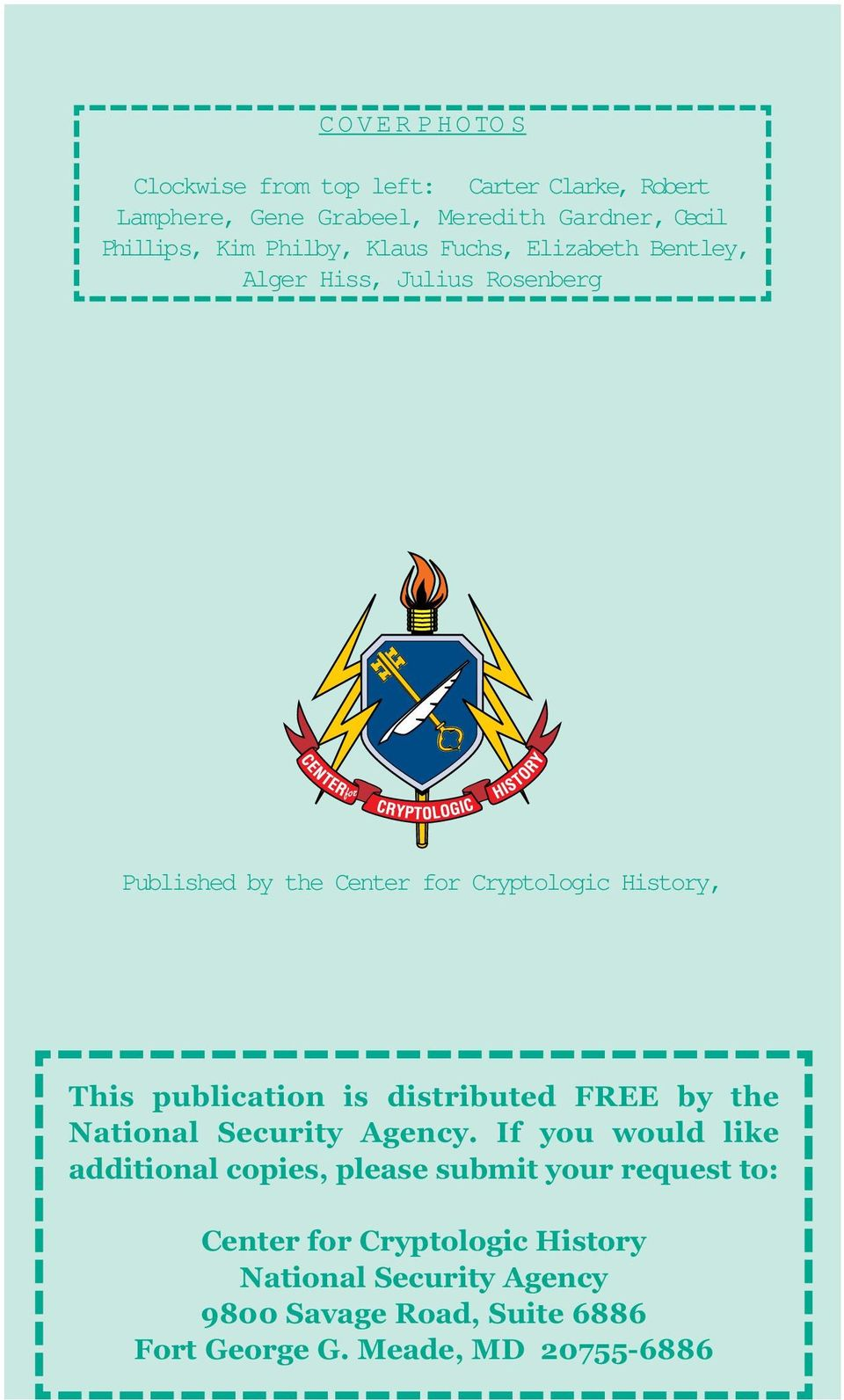 publication is distributed FREE by the National Security Agency.