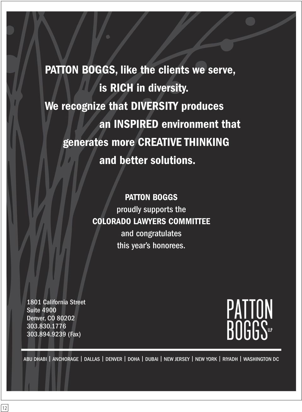 solutions. PATTON BOGGS proudly supports the COLORADO LAWYERS COMMITTEE and congratulates this year s honorees.