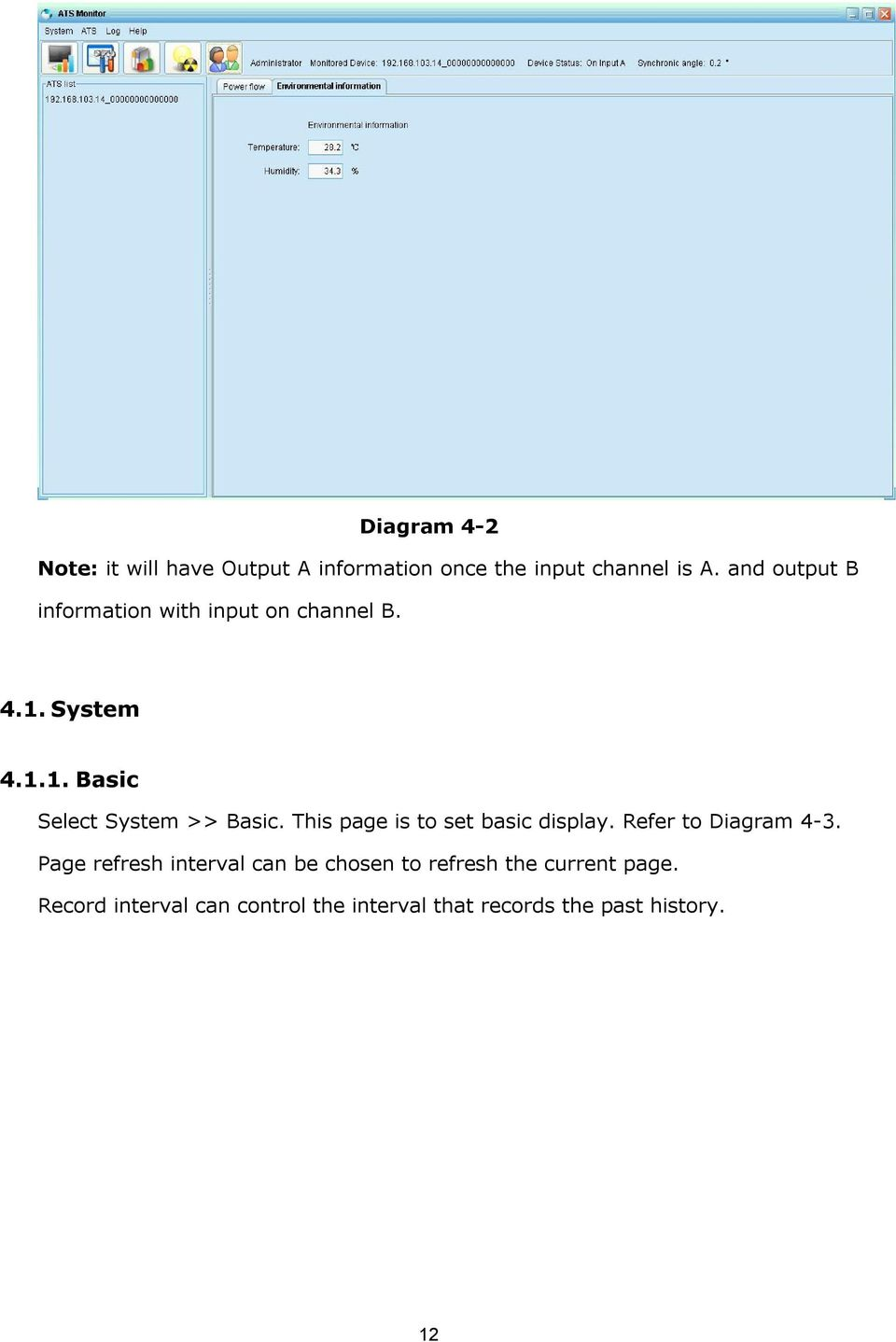 This page is to set basic display. Refer to Diagram 4 3.
