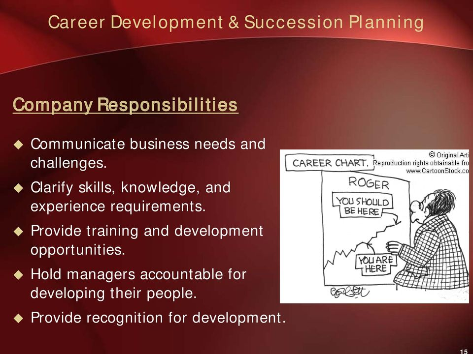 Clarify skills, knowledge, and experience requirements.