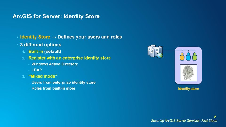 Register with an enterprise identity store - Windows Active Directory - LDAP 3.