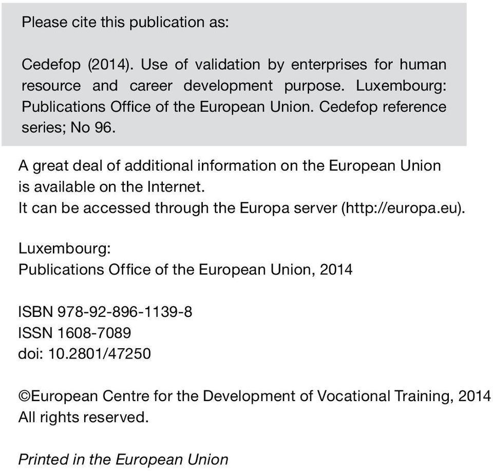A It can great be deal accessed of additional through information the Europa on server the European (http://europa.eu). Union is available on the Internet.