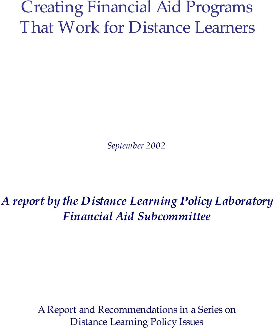 Policy Laboratory Financial Aid Subcommittee A Report and