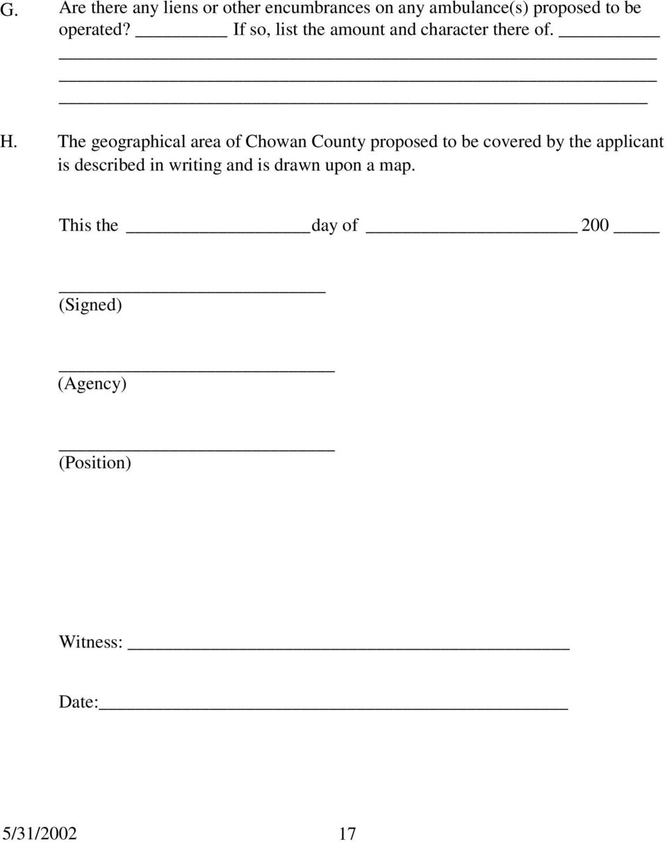 The geographical area of Chowan County proposed to be covered by the applicant is