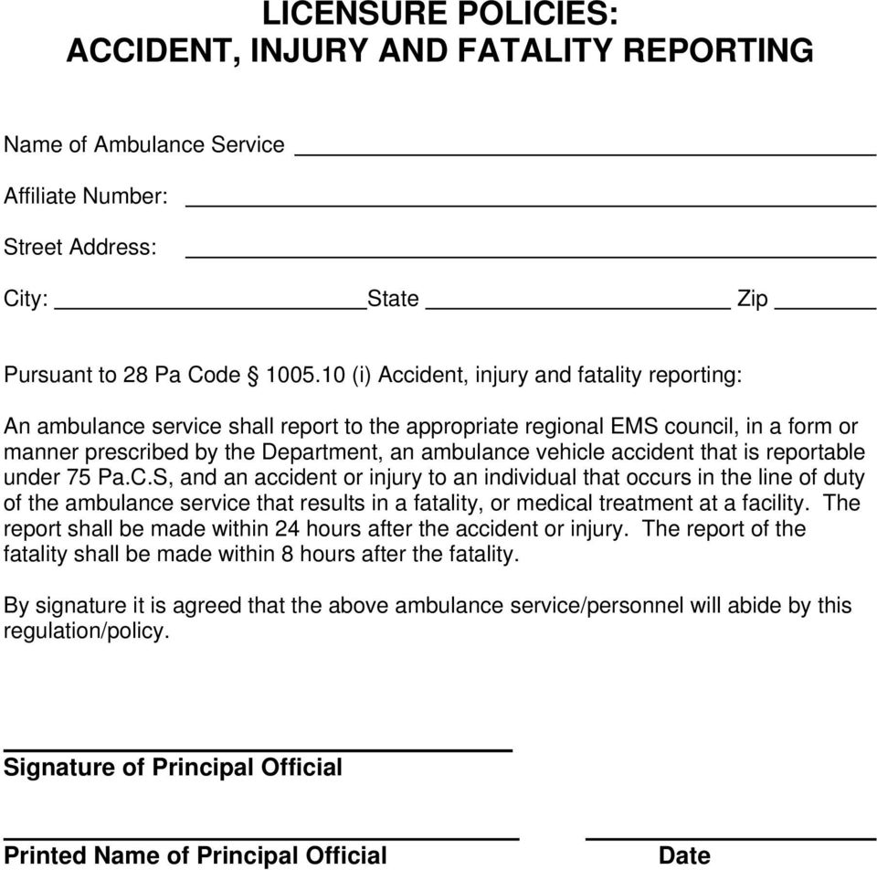 Department, an ambulance vehicle accident that is reportable under 75 Pa.C.