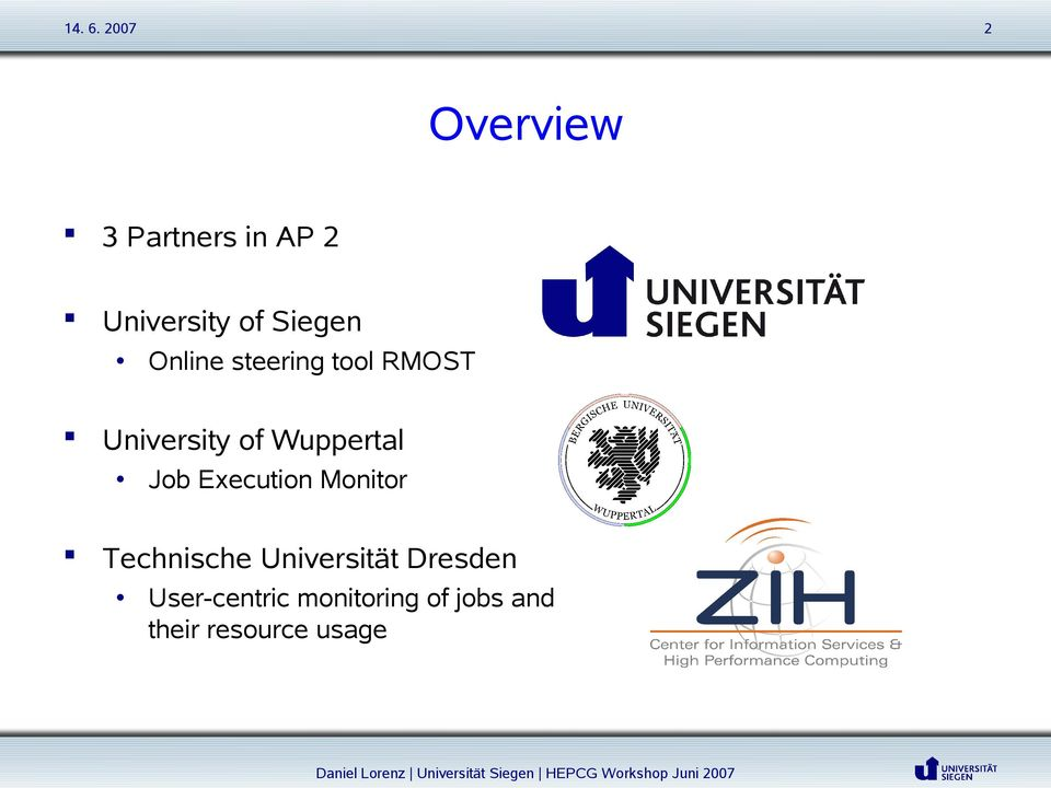 Job Execution Monitor Technische Universität Dresden