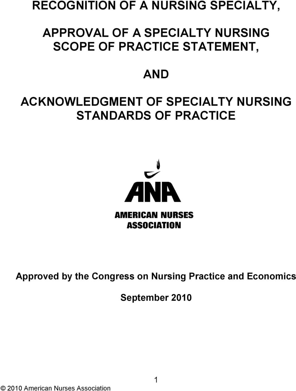 ACKNOWLEDGMENT OF SPECIALTY NURSING STANDARDS OF PRACTICE