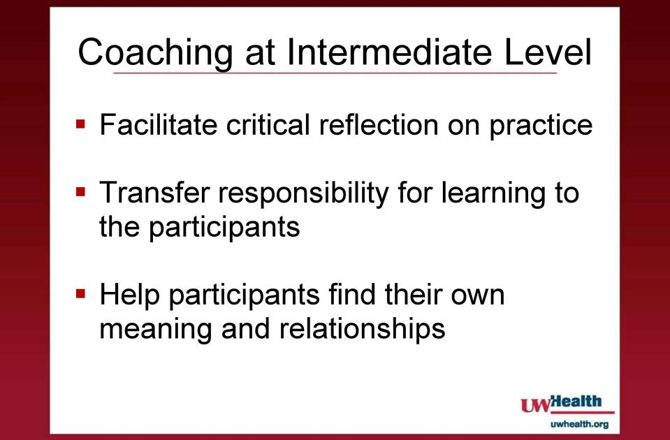 responsibility for learning to the participants