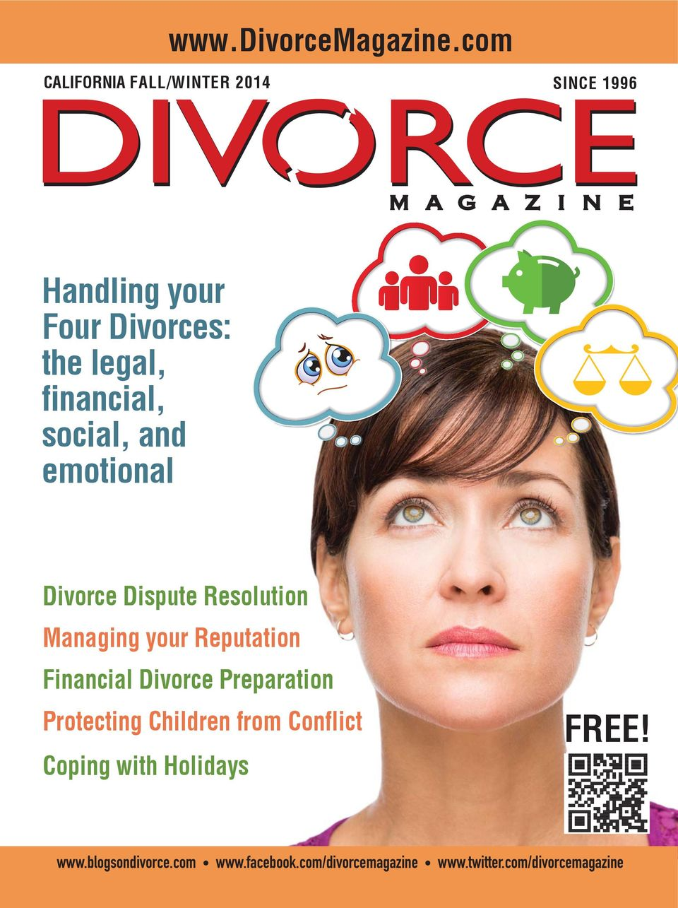 financial, social, and emotional Divorce Dispute Resolution Managing your Reputation