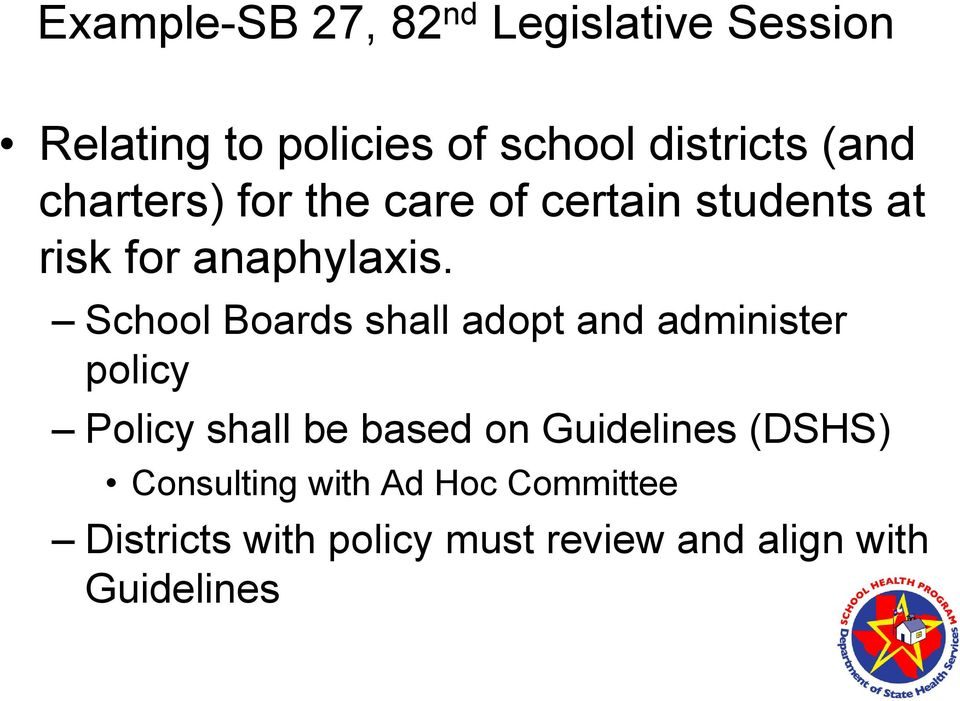 School Boards shall adopt and administer policy Policy shall be based on Guidelines