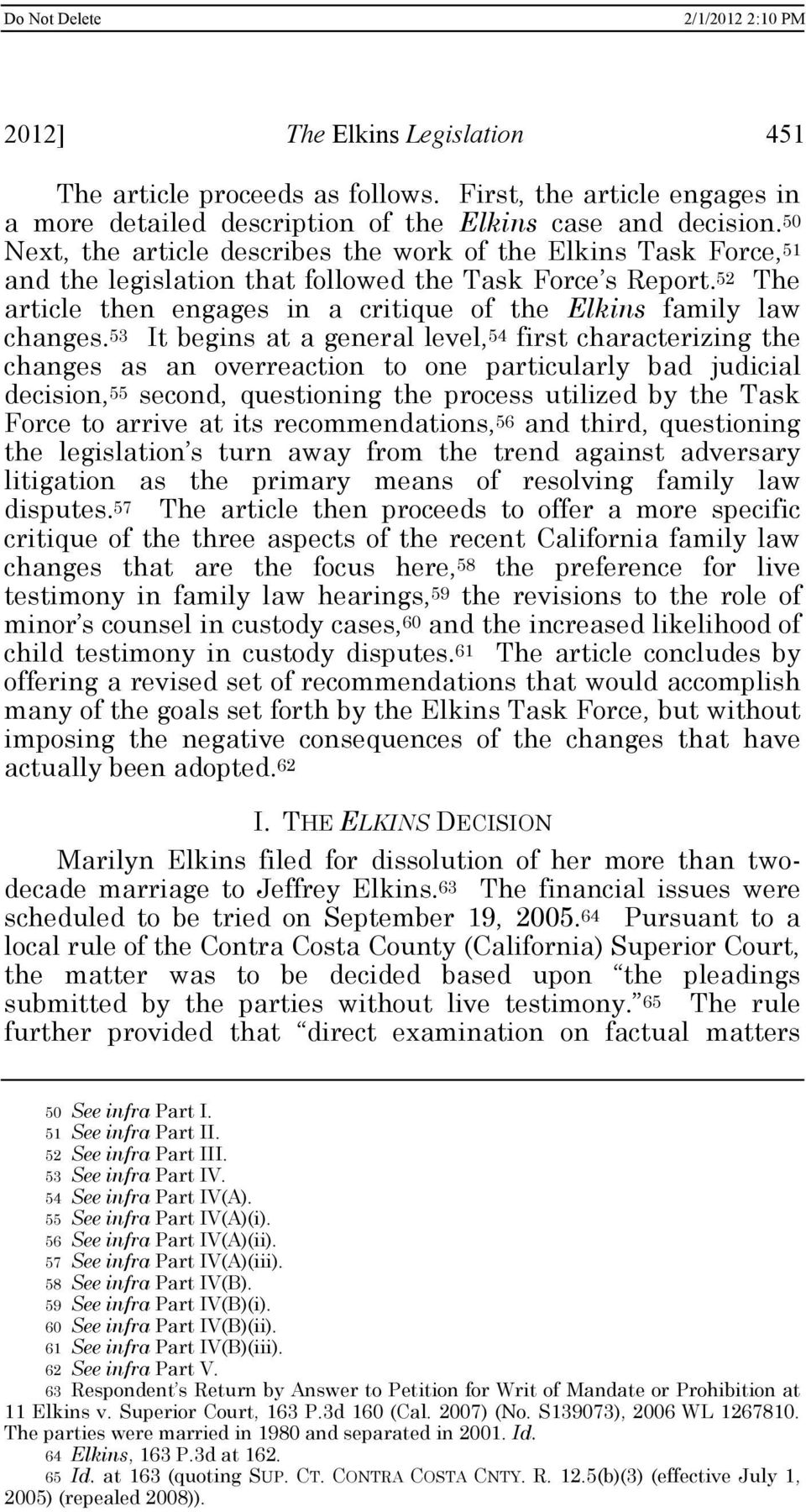 52 The article then engages in a critique of the Elkins family law changes.