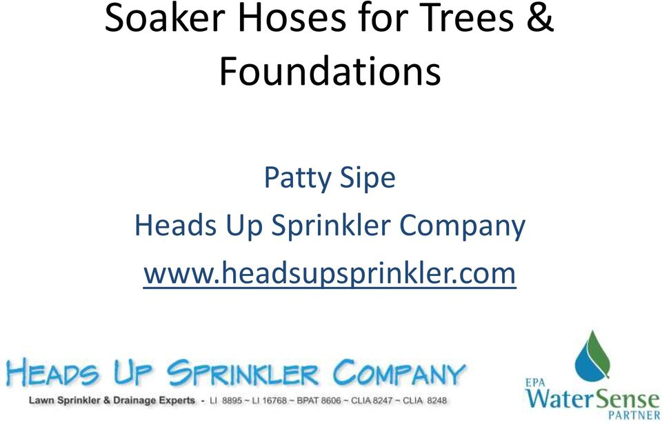 Heads Up Sprinkler