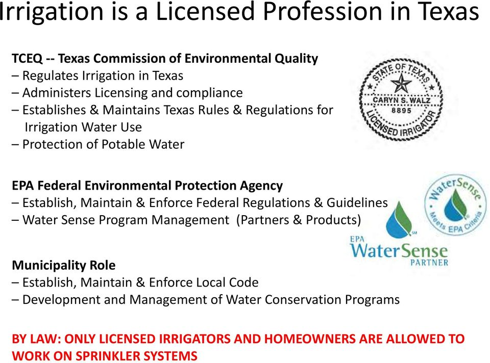 Irrigation Water Use Protection of Potable Water EPA Federal Environmental Protection Agency Establish, Maintain & Enforce Federal Regulations & Guidelines