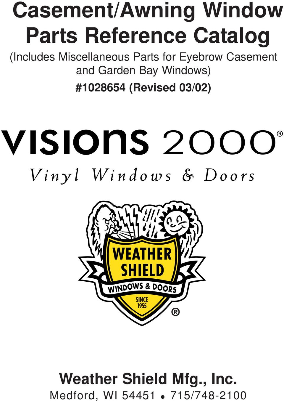 and Garden Bay Windows) #1028654 (Revised 03/02)