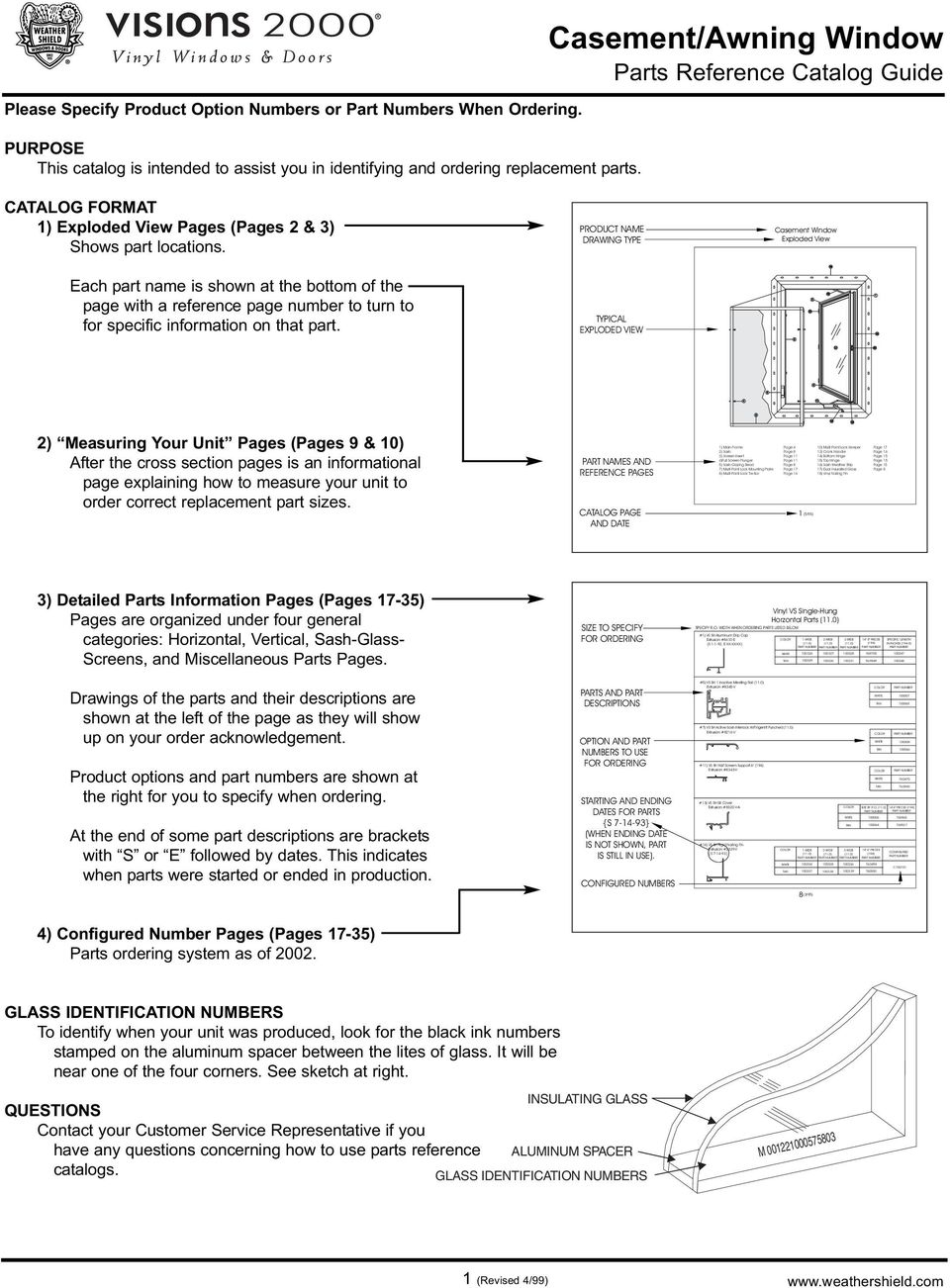 Casement/Awning Window Parts Reference Catalog Guide CATALOG FORMAT 1) Exploded View Pages (Pages 2 & 3) Shows part locations.