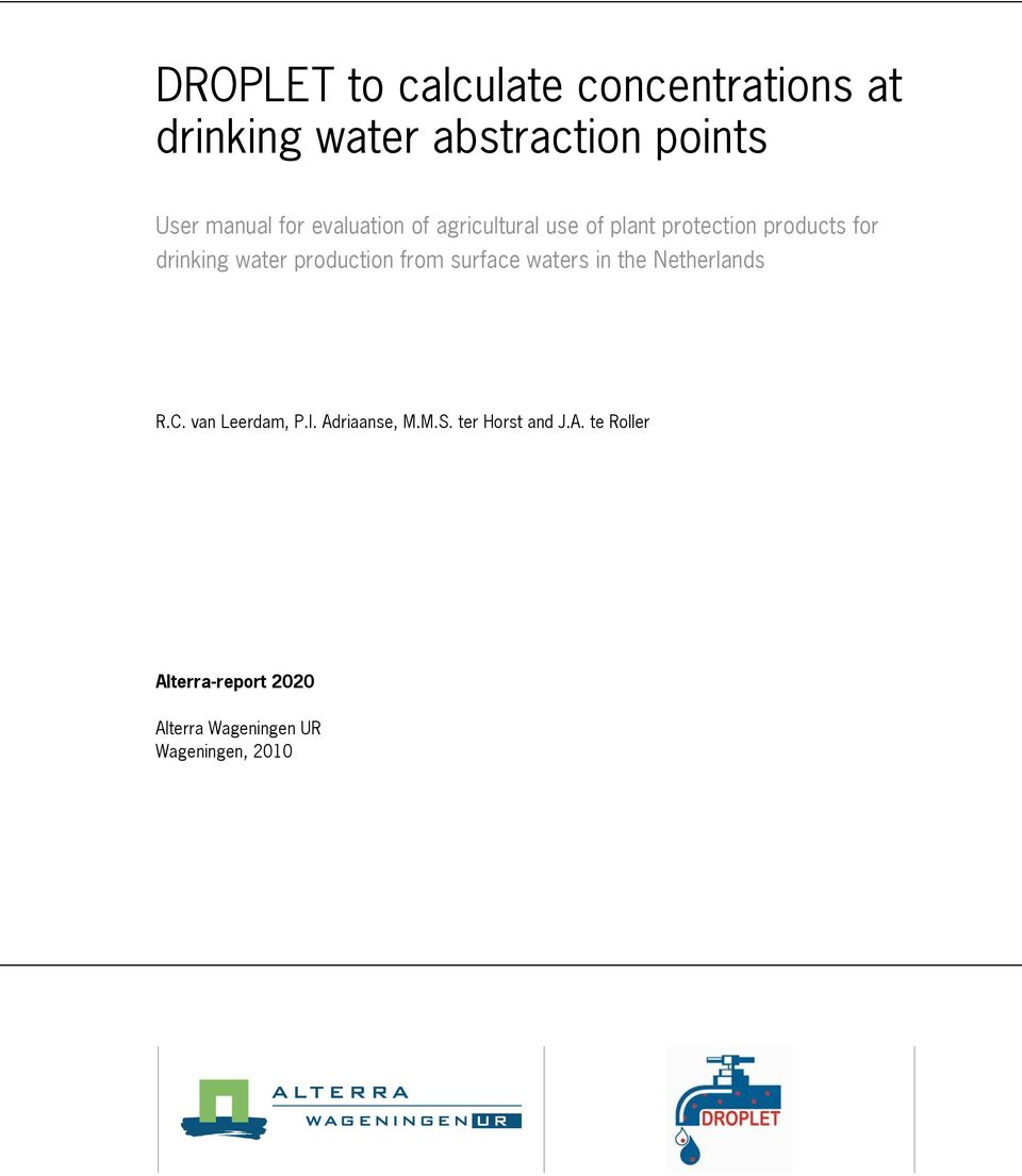 production from surface waters in the Netherlands R.C. van Leerdam, P.I. Adriaanse, M.